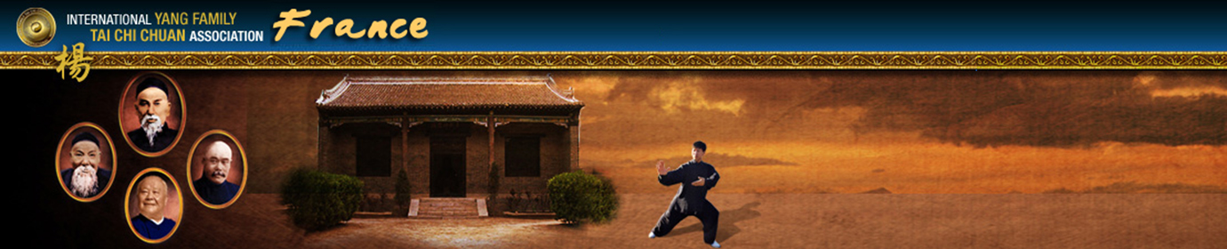 Yang Family Tai Chi Chuan France